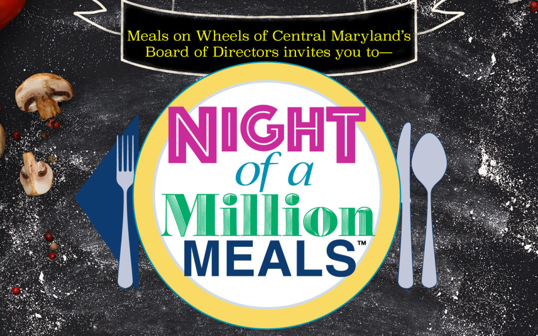 Night of a Million Meals – SAVE THE DATE 5/18/20!